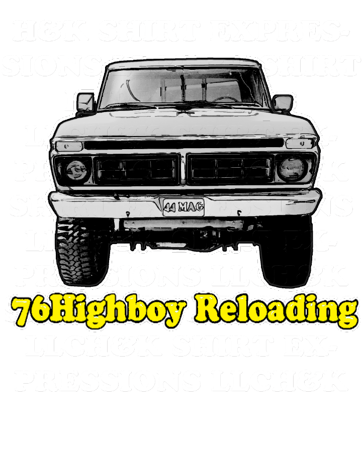 76Highboy Reloading
